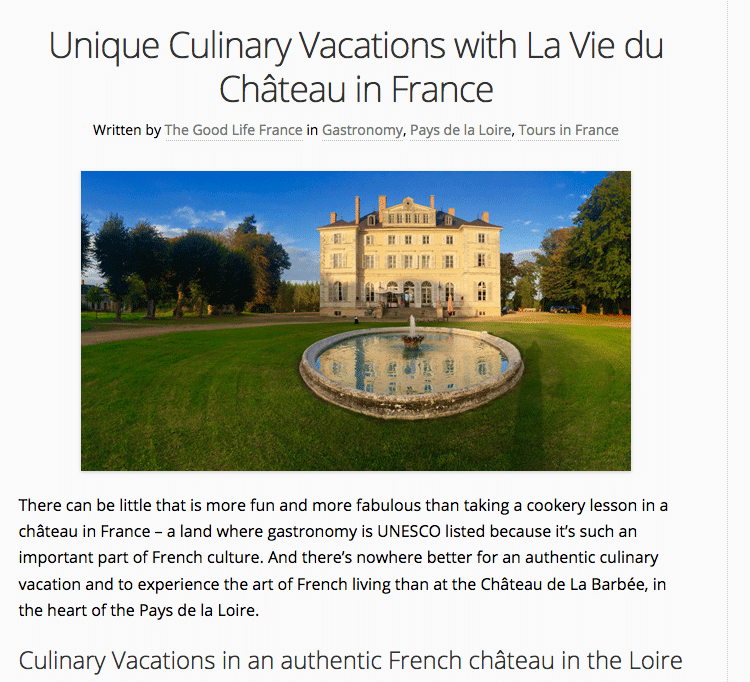 Article about LVDC's Culinary Holidays - The Good Life in France